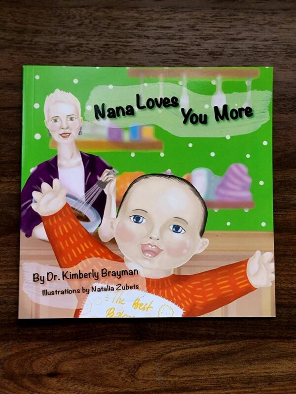 Nana Loves You More | Brayman Books