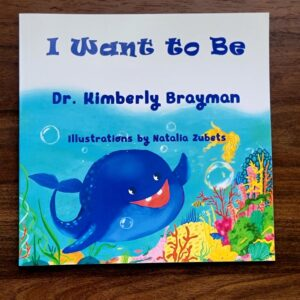I Want to Be | Brayman Books