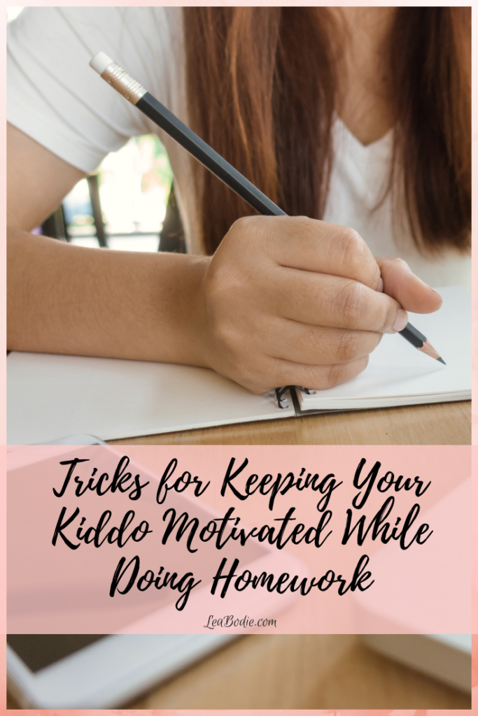 Tricks for Keeping Your Kiddo Motivated While Doing Homework