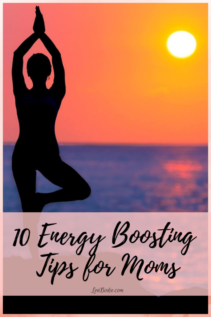 10 Energy-Boosting Tips for Moms