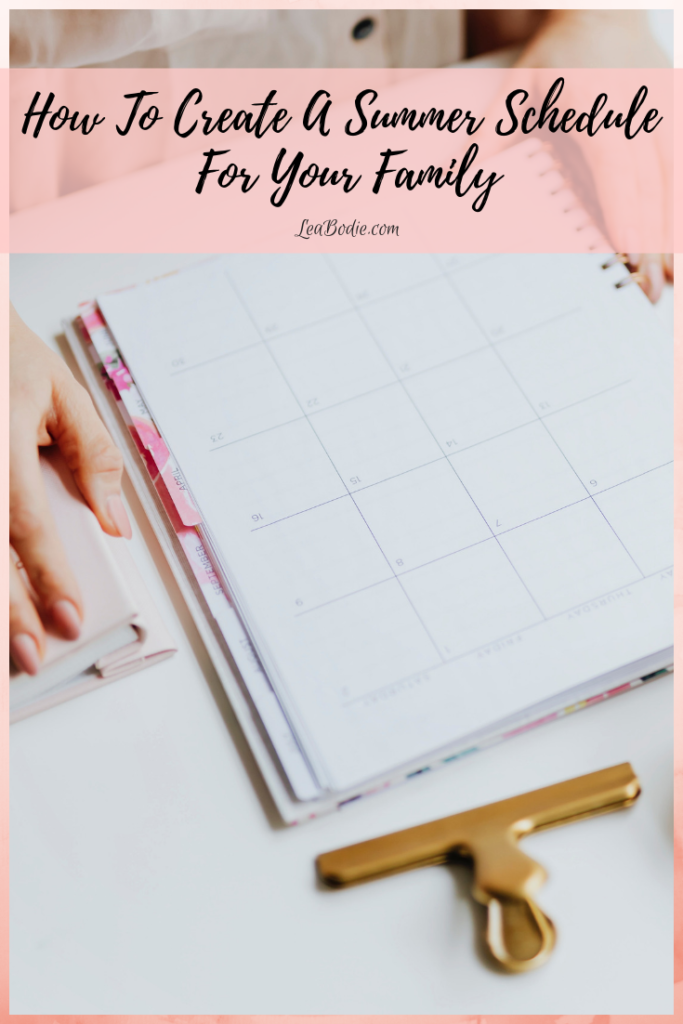 How To Create A Summer Schedule For Your Family