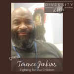 Fighting For Our Children | Terence Jenkins