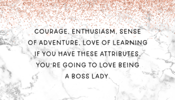 What is a Boss Lady