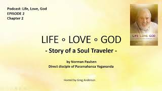 Episode 2: Insights into Life-Love-God