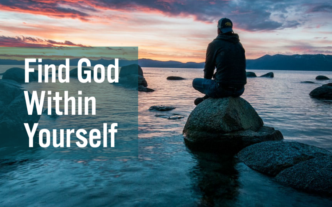 Find God Within Yourself
