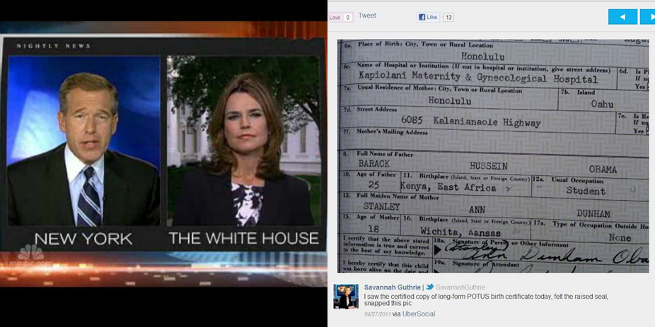 """NBC White House Correspondent Savannah Guthrie told Brian Williams that she """"felt the raised seal"""" on President Obama's birth certificate during the April 27, 2011 broadcast of NBC Nightly News (Image credits: NBC News, UberSocial/WND)"""