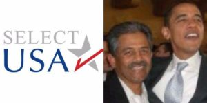 President Obama created SelectUSA by executive order and appointed as director his former foreign student college roommate Vinnai Thummalapally.