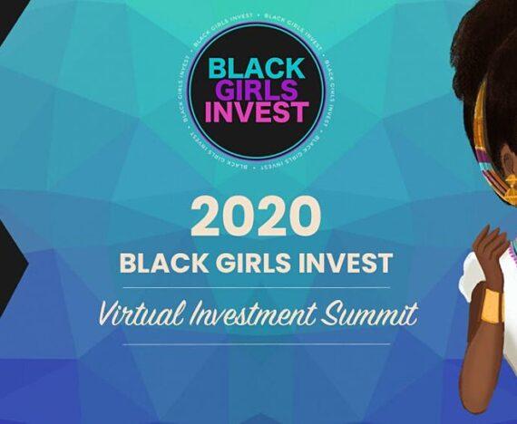 Black Girls Invest Virtual Summit to Help Close Wealth Gap