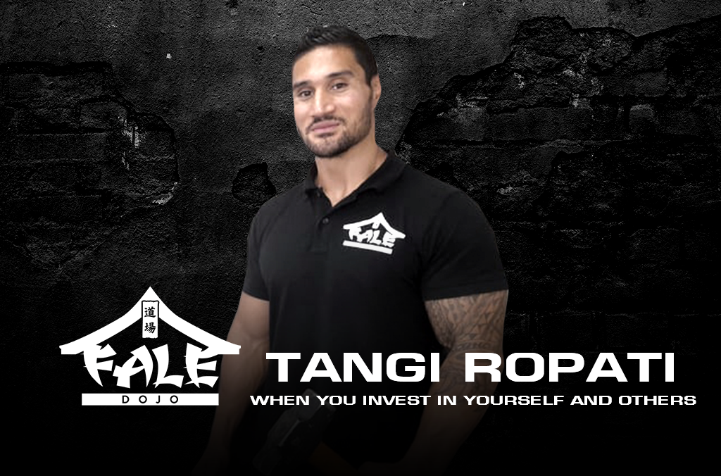 Tangi Ropati – When You Invest In Yourself and Others
