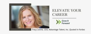 Tracy Levine Forbes Coaches Council and CEO Advantage Talent Inc quoted In Forbes