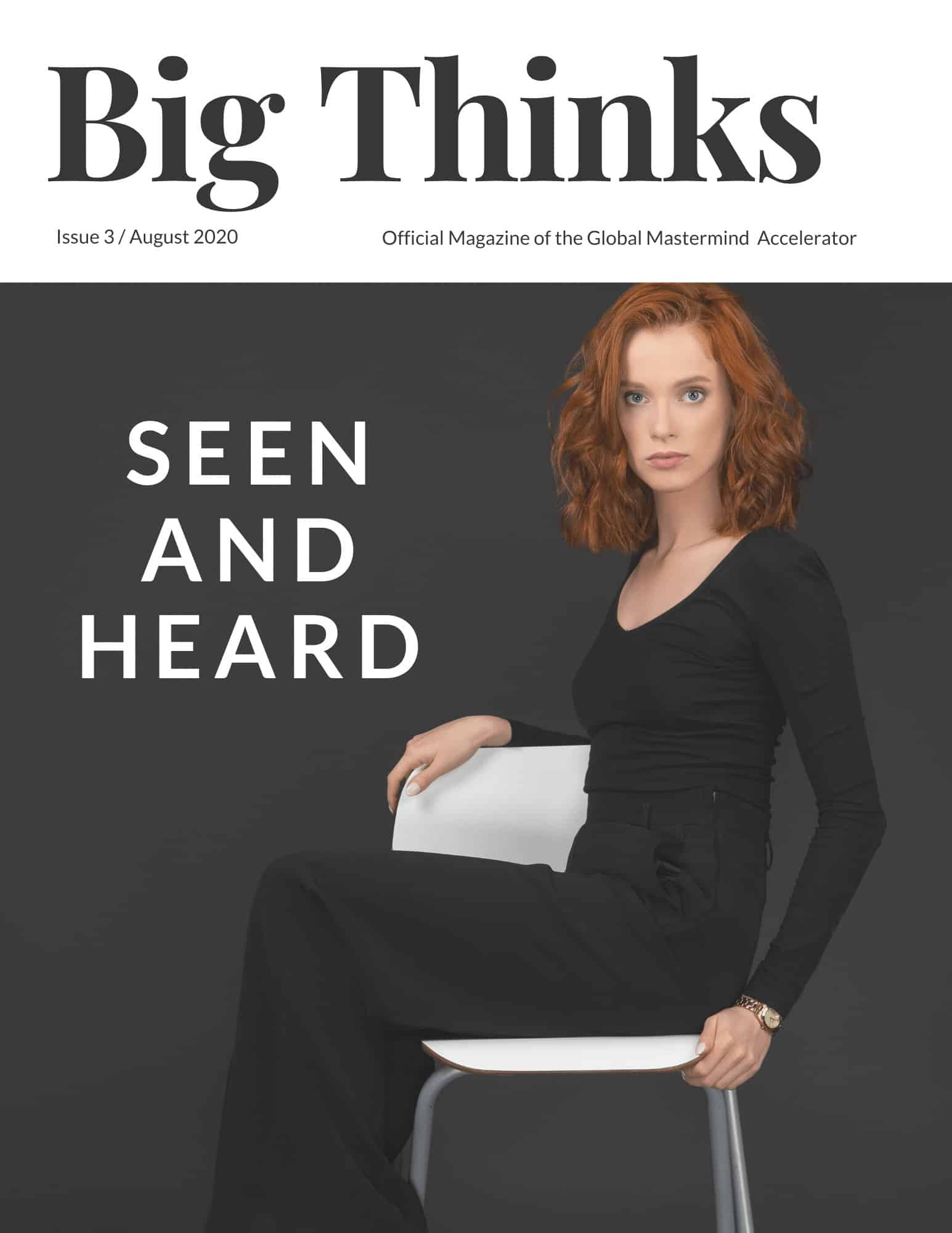 Big Thinks Magazine August 2020 Cover Seen and Heard
