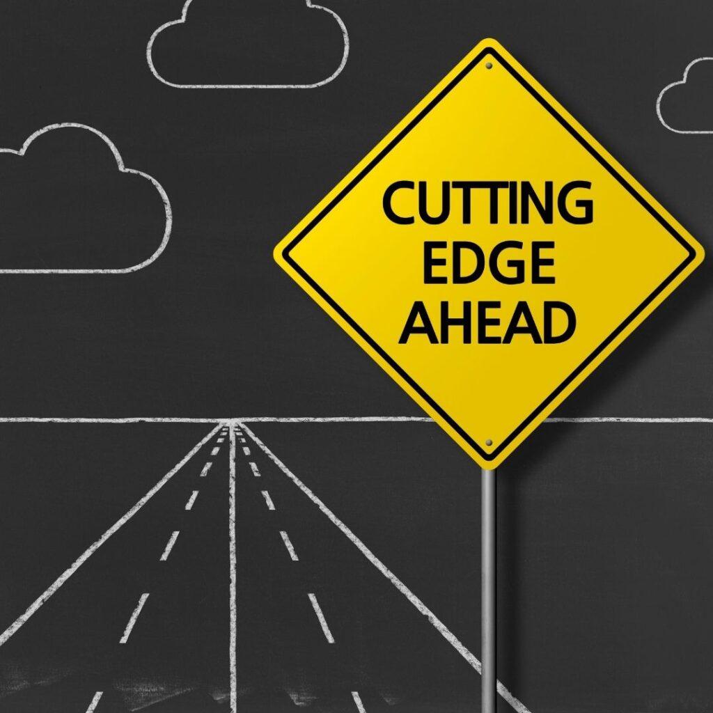 Cutting Edge Ahead