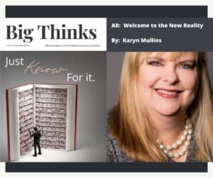 Big Thinks October 2020 The New Reality is Augmented by Karyn Mullins