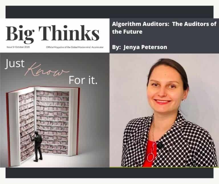 Big Thinks October 2020 Algorithm Auditors; The Future of Audits by Jenya Peterson