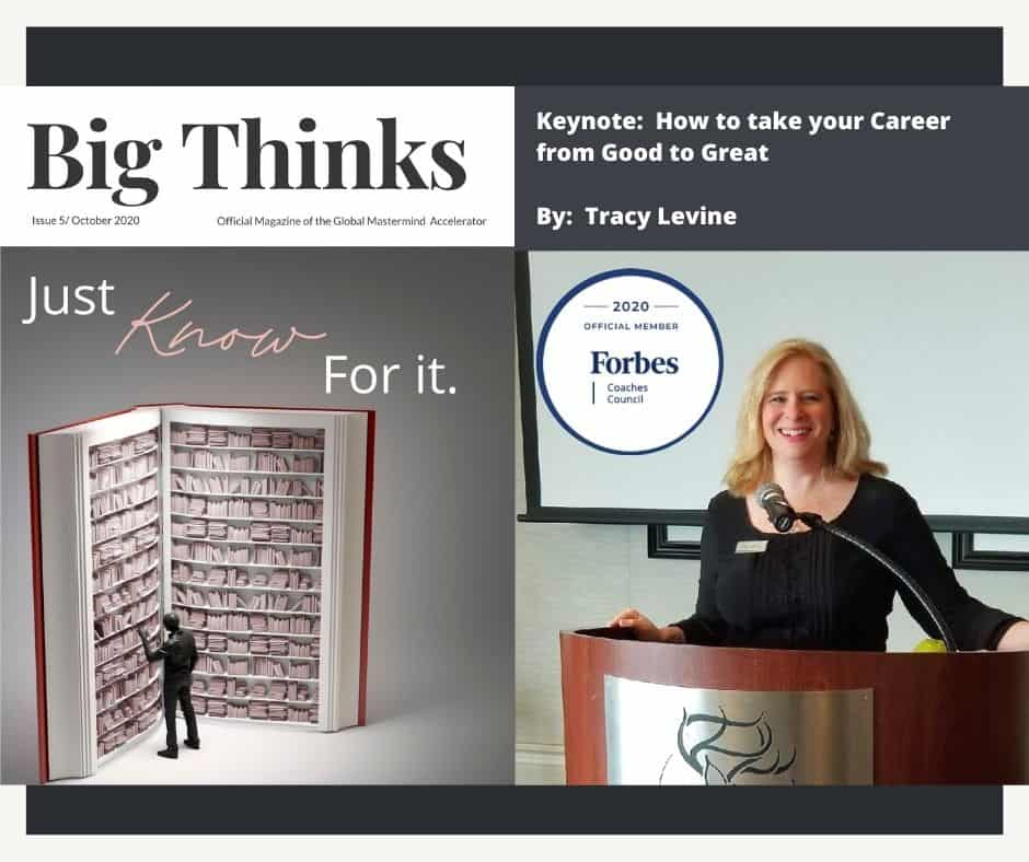 Big Thinks October 2020 Keynote How to Take Your Career from Good to Great by Tracy Levine