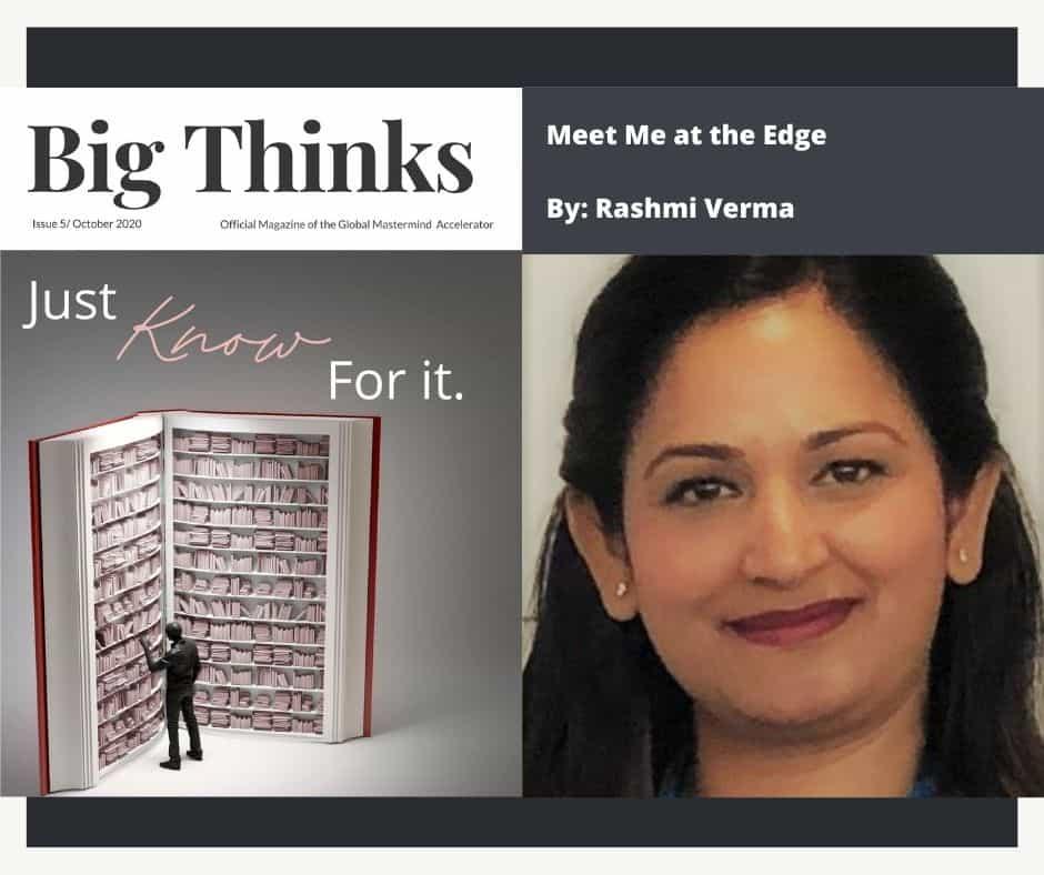 Big Thinks October Meet Me On the Edge by Rashmi Verma