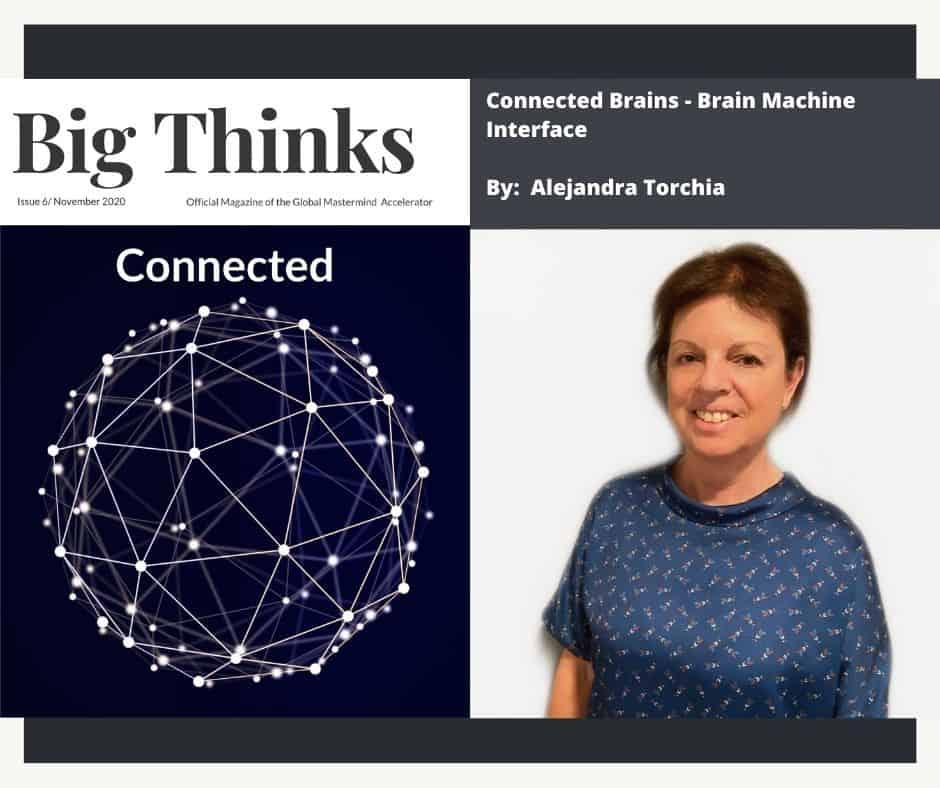 Big Thinks November 2020 Brain Machine Interface by Alejandra Torchia