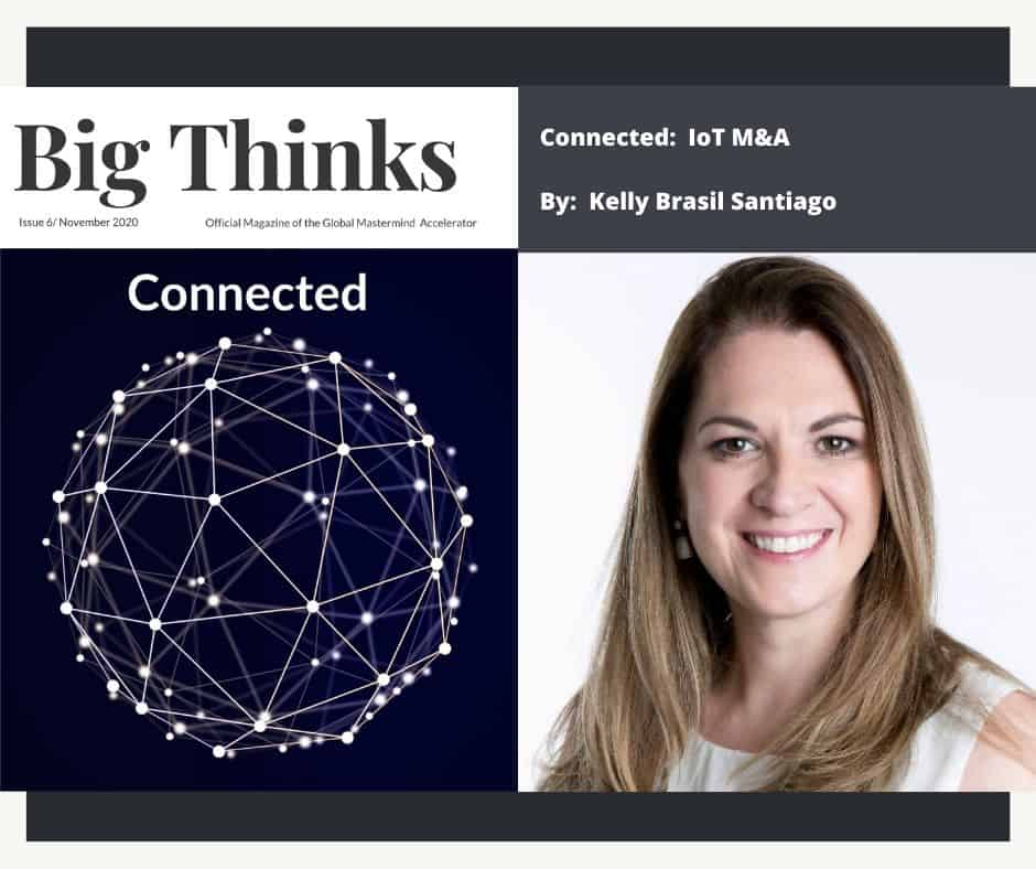 Big Thinks November 2020 Connected IoT M&A by Kelly Brasil Santiago