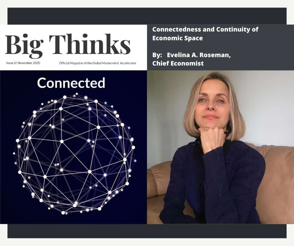 Big Thinks November 2020 Connectedness and Continuity of Economic Space Evelina Roseman