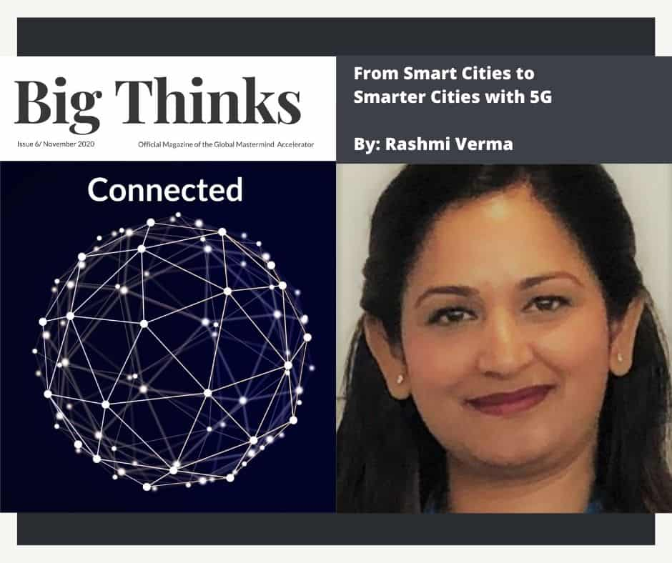 Big Thinks November 2020 From Smart Cities to Smarter Cities with 5G by Rashmi Verma