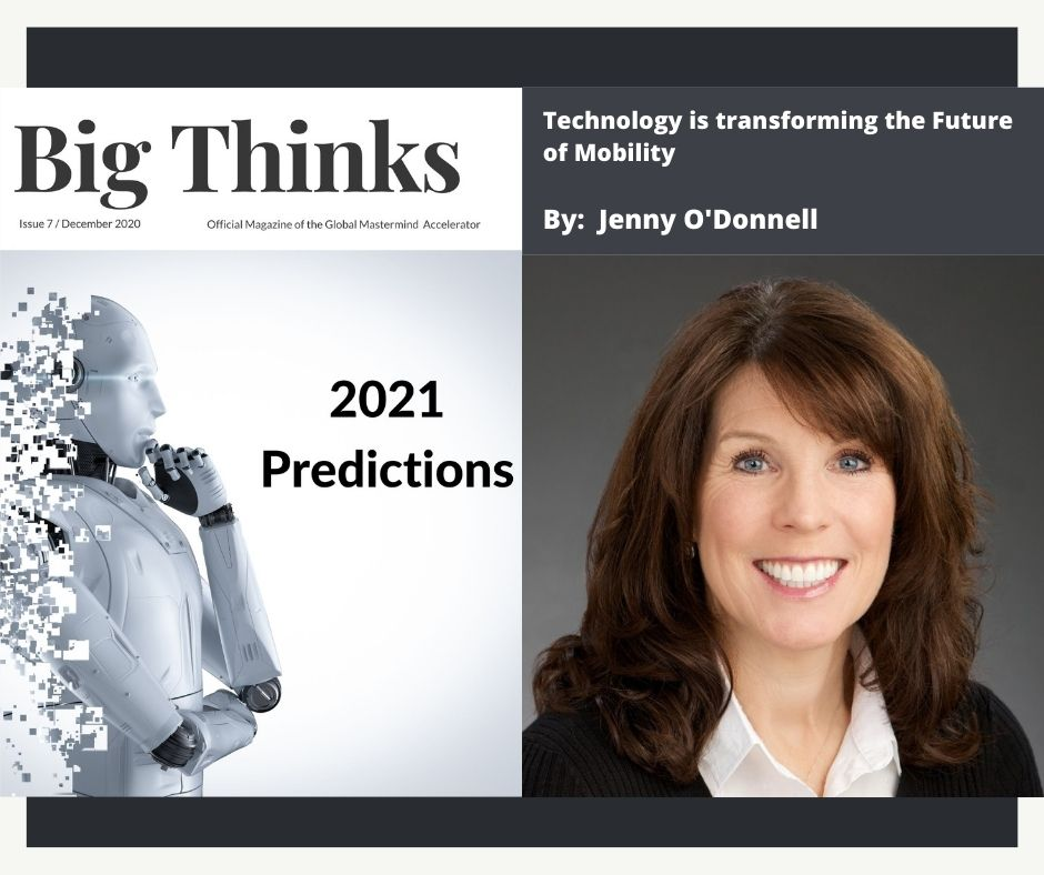 Big Thinks December 2020 Jenny O Donnell Technology is transforming the Future of Mobility
