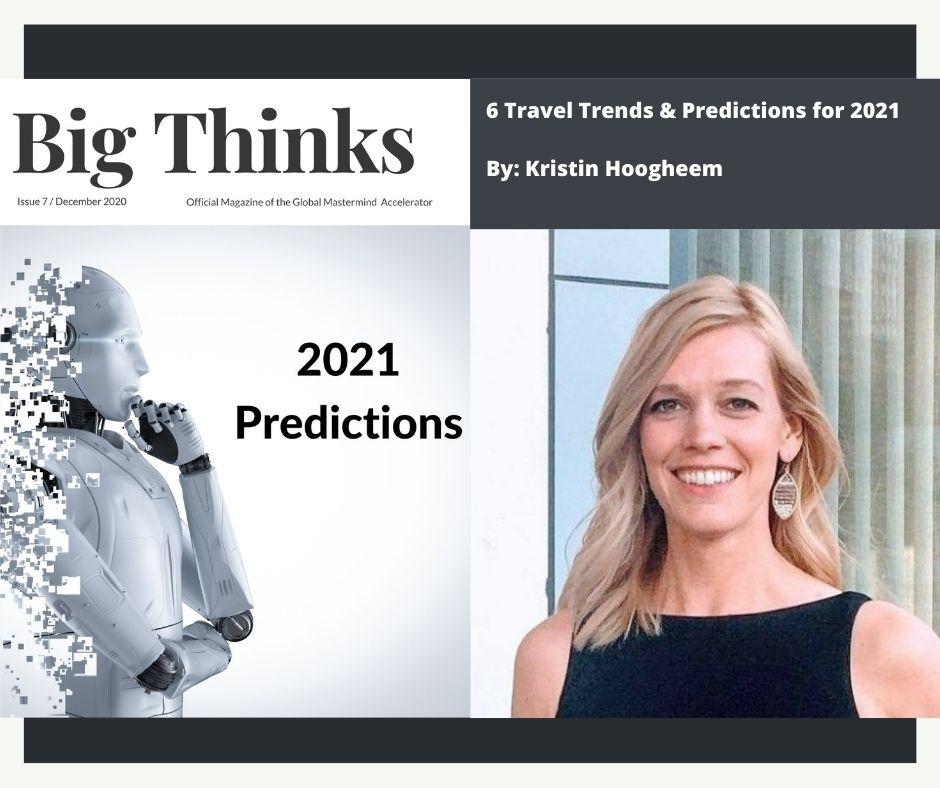 Big Thinks December 2020 Kristin Hoogheem