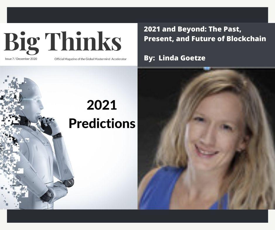Big Thinks December 2020 Linda Goetz The Future of Blockchain