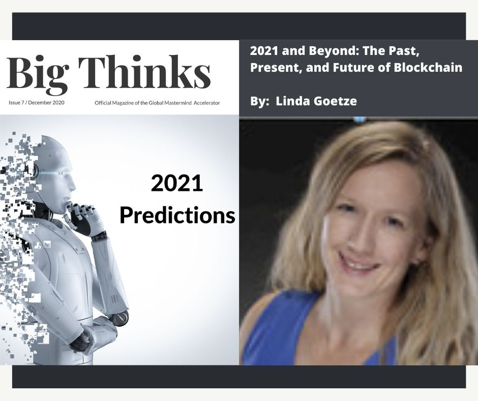 Big Thinks December 2020 Linda Goetz The Future of Blockchain
