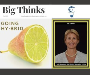 Big Thinks April 2021 Cover Pictures Judy Romano Managing Editor