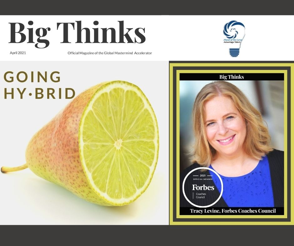 Big Thinks April 2021 Cover Tracy Levine Forbes Coaches Council and CEO Advantage Talent Inc