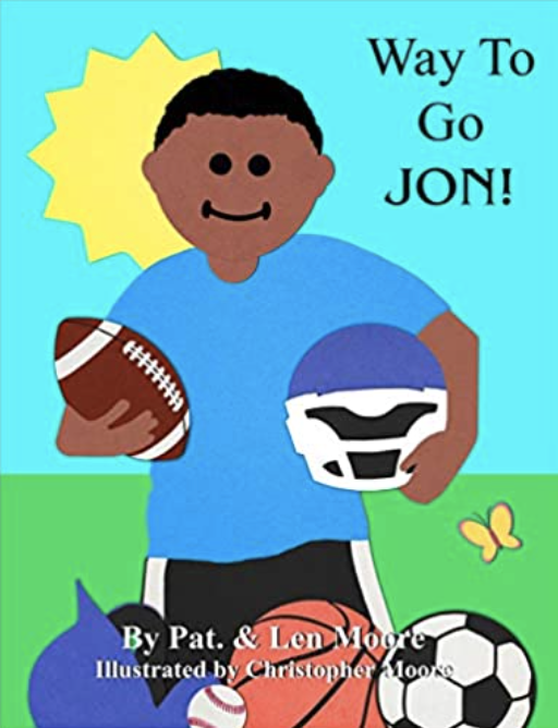 Way To Go JON! by Pat Moore