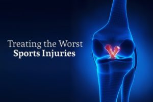 THE WORST SPORTS INJURIES & HOW TO TREAT THEM