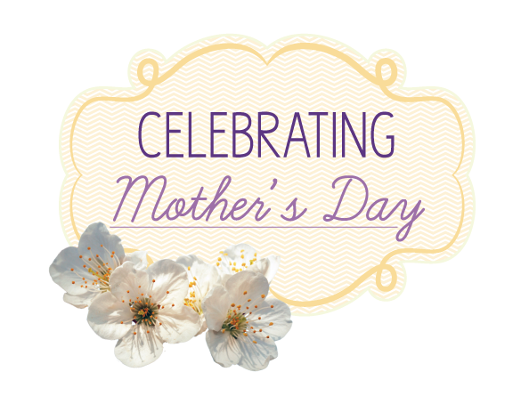Proud to Celebrate Mothers for ALL that they do for us!