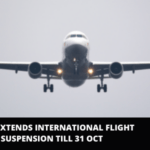 INDIA EXTENDS INTERNATIONAL FLIGHT SUSPENSION