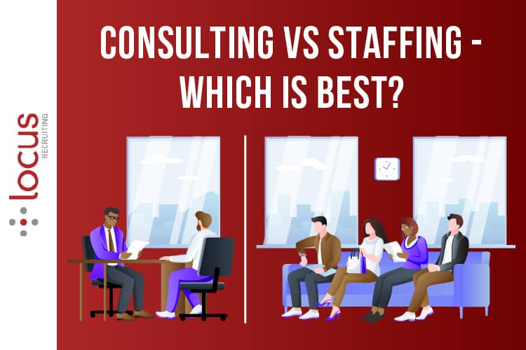 Consulting Vs Staffing - Which is Best