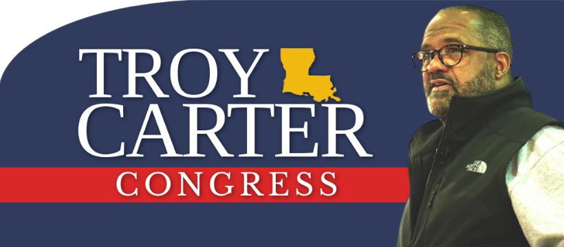 We're Endorsing Troy Carter for Congress and This is Why