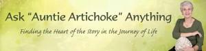 Ask Auntie Artichoke Life Questions