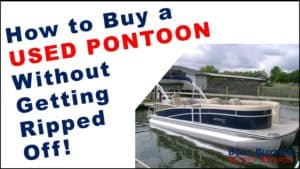 How to Buy a Used Pontoon for Sale from a Pontoon Dealer or Private Seller