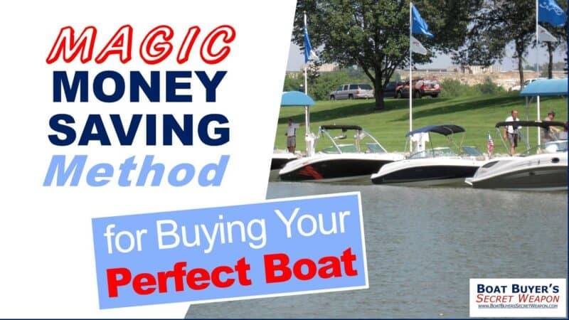 The best way to save big money when shopping boats for sale.