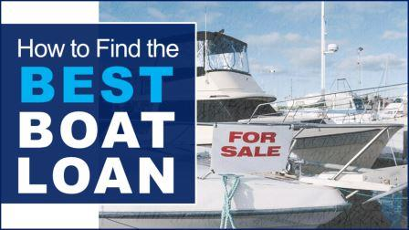 How to Find the Best Boat Loan