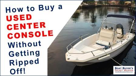 How to buy a used center console boat for sale