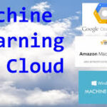 How the cloud helps machine learning
