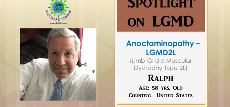INDIVIDUAL WITH LGMD:  Ralph