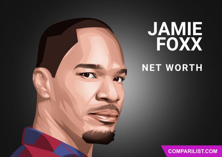 Jamie Foxx Net Worth