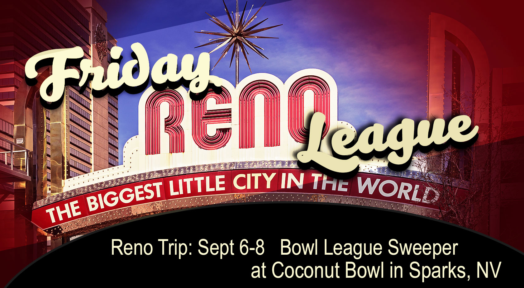 Friday Reno League