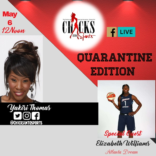 EP5: Chicks Into Sports Quarantine Edition w/ guest Atlanta Dream Elizabeth Williams