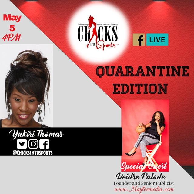 E4: Chicks Into Sports Quarantine Edition w/ guest Deidre Palode