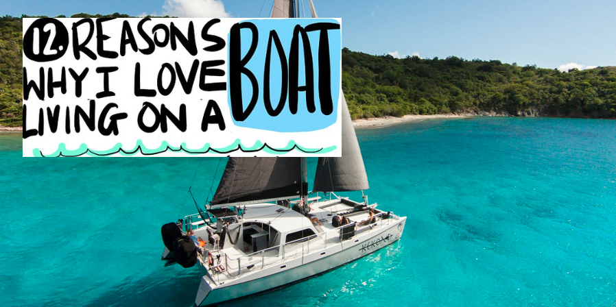 Photo of INFOGRAPHIC. 12 reasons why we love living on a boat. And you?