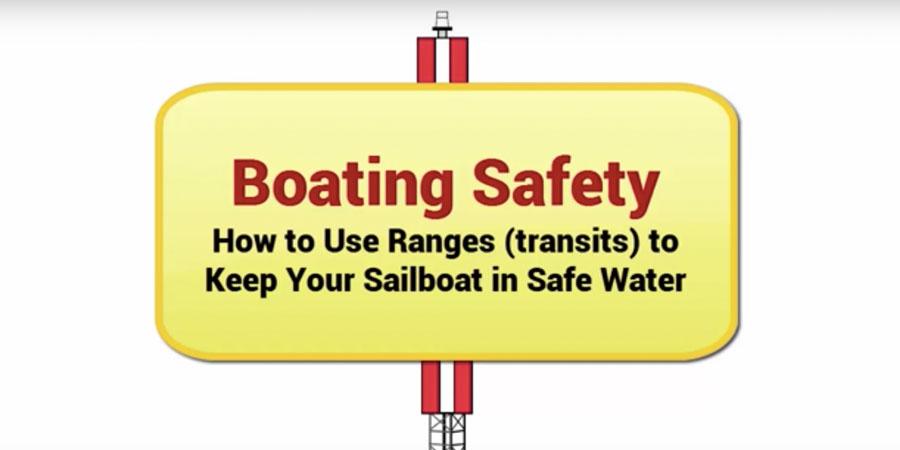 Photo of Boating Safety Secrets – How to Use Ranges for Safe Navigation