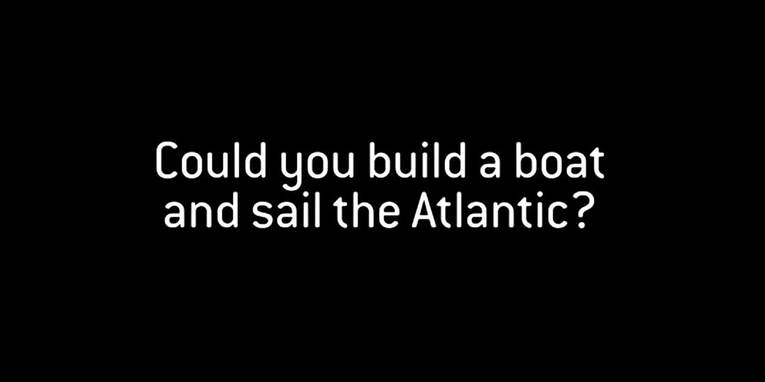 Photo of Could you Build a Boat and Sail the Atlantic?